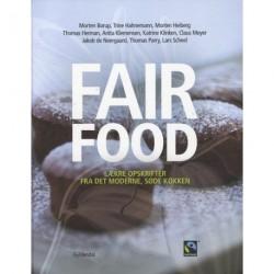 Fair Food: lækre opskrifter fra det moderne, søde køkken