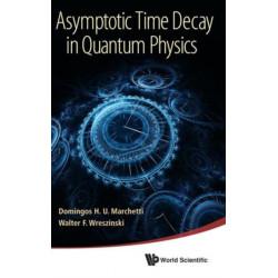 Asymptotic Time Decay In Quantum Physics