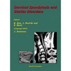 Cervical Spondylosis And Similar Disorders