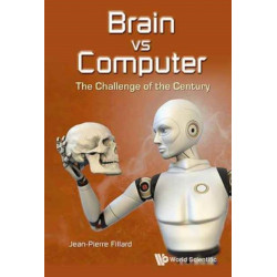 Brain Vs Computer: The Challenge Of The Century