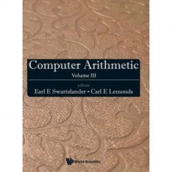 Computer Arithmetic - Volume Iii