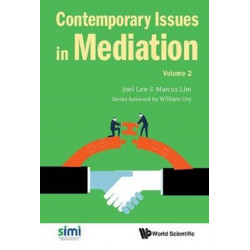 Contemporary Issues In Mediation - Volume 2