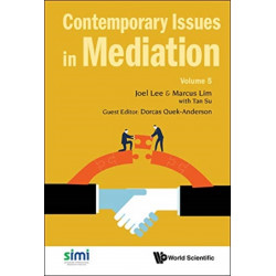 Contemporary Issues In Mediation - Volume 5