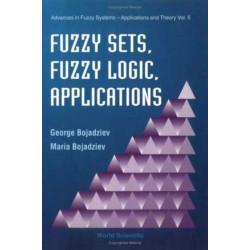 Fuzzy Sets, Fuzzy Logic, Applications