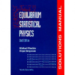 Equilibrium Statistical Physics (2nd Edition) - Solutions Manual