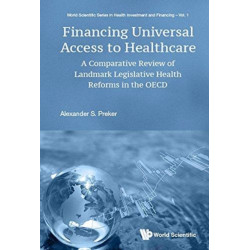 Financing Universal Access To Healthcare: A Comparative Review Of Landmark Legislative Health Reforms In The Oecd