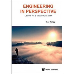 Engineering In Perspective: Lessons For A Successful Career