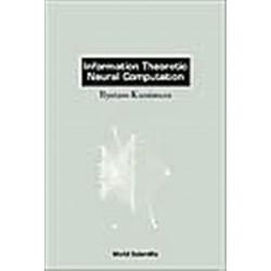 Information Theoretic Neural Computation