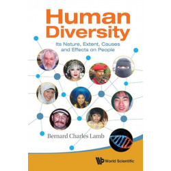 Human Diversity: Its Nature, Extent, Causes And Effects On People