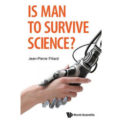 Is Man To Survive Science?