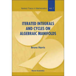 Iterated Integrals And Cycles On Algebraic Manifolds