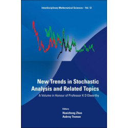 New Trends In Stochastic Analysis And Related Topics: A Volume In Honour Of Professor K D Elworthy