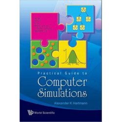 Practical Guide To Computer Simulations (With Cd-rom)
