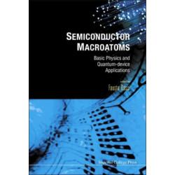 Semiconductor Macroatoms: Basics Physics And Quantum-device Applications