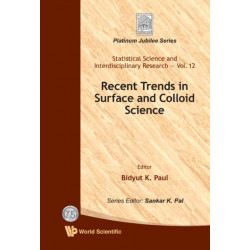 Recent Trends In Surface And Colloid Science