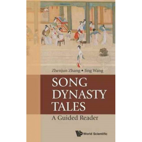 Song Dynasty Tales: A Guided Reader