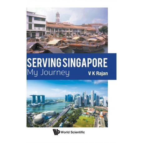 Serving Singapore: My Journey