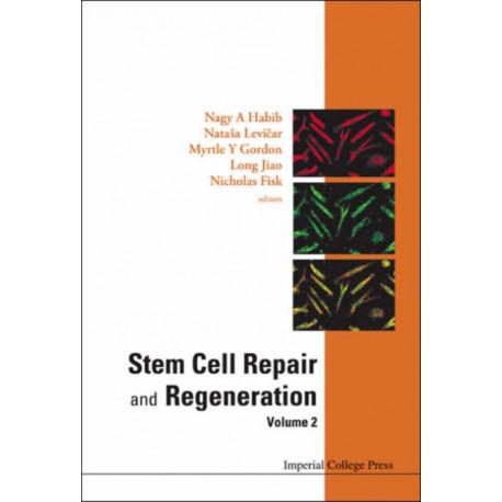 Stem Cell Repair And Regeneration - Volume 2