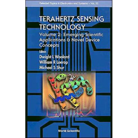 Terahertz Sensing Technology - Vol 2: Emerging Scientific Applications And Novel Device Concepts