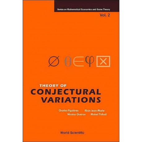 Theory Of Conjectural Variations
