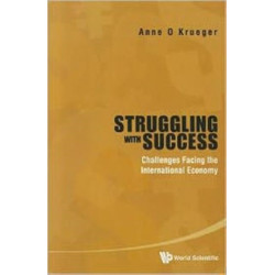 Struggling With Success: Challenges Facing The International Economy