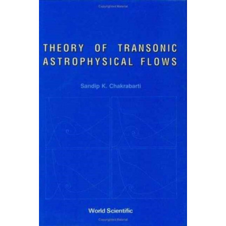 Theory Of Transonic Astrophysical Flows