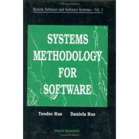 System Software And Software Systems: Systems Methodology For Software
