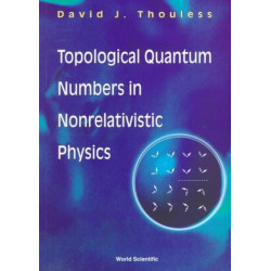 Topological Quantum Numbers In Nonrelativistic Physics