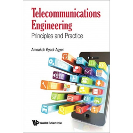 Telecommunications Engineering: Principles And Practice