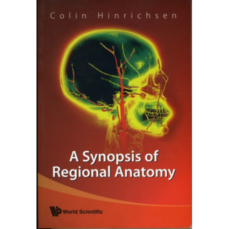 Synopsis Of Regional Anatomy, A