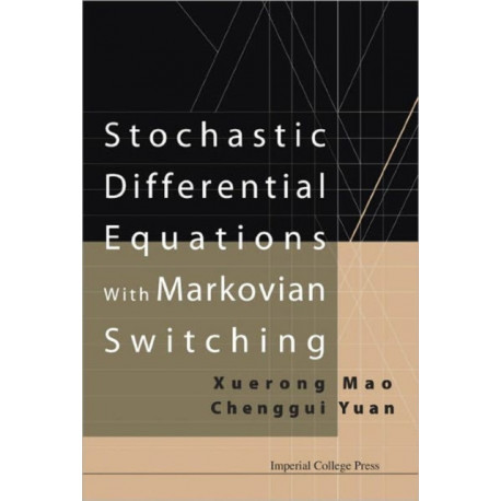 Stochastic Differential Equations With Markovian Switching