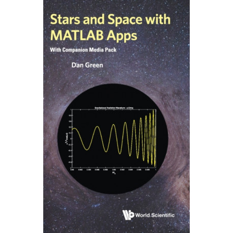 Stars And Space With Matlab Apps (With Companion Media Pack)