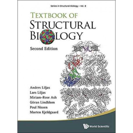 Textbook Of Structural Biology