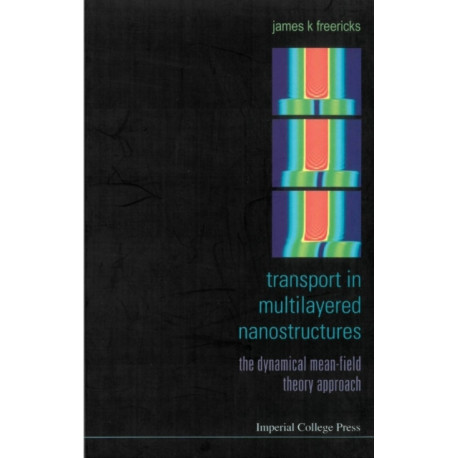 Transport In Multilayered Nanostructures: The Dynamical Mean-field Theory Approach