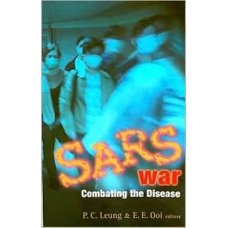 Sars War: Combating The Disease