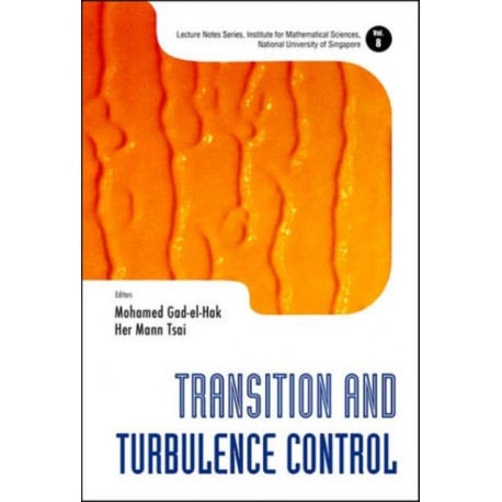 Transition And Turbulence Control