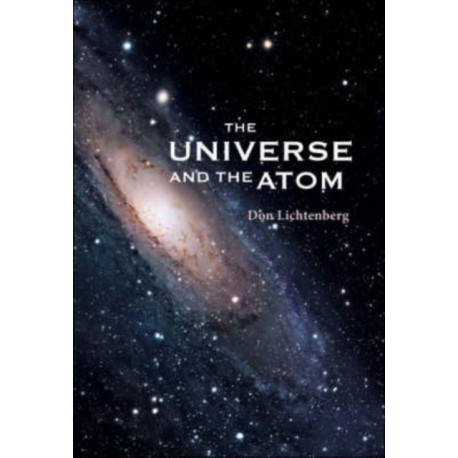 Universe And The Atom, The