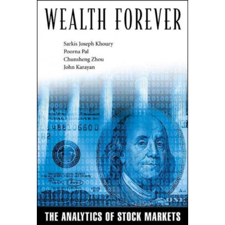 Wealth Forever: The Analytics Of Stock Markets