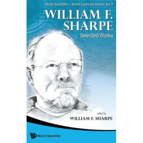 William F. Sharpe: Selected Works