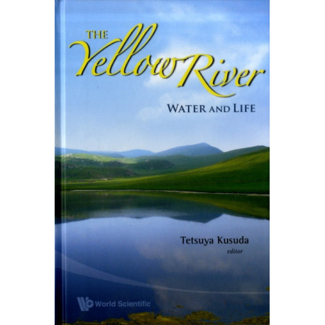 Yellow River, The: Water And Life