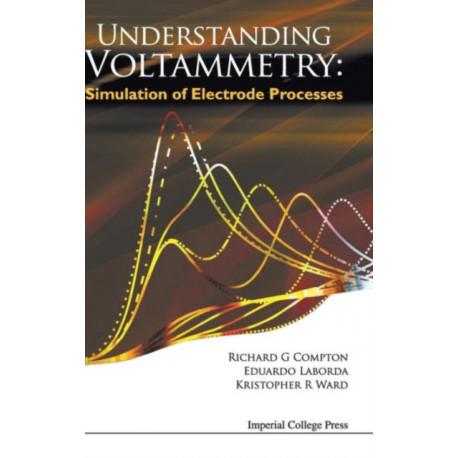 Understanding Voltammetry: Simulation Of Electrode Processes