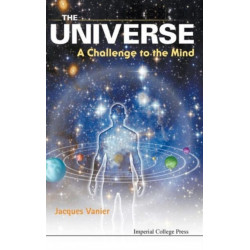 Universe, The: A Challenge To The Mind