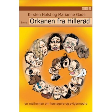 Orkanen fra Hillerød: en mailroman om teenagere og svigermødre
