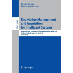 Knowledge Management and Acquisition for Intelligent Systems: 14th Pacific Rim Knowledge Acquisition Workshop, PKAW 2016, Phuket, Thailand, August 22-23, 2016, Proceedings