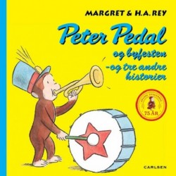 Peter Pedal og byfesten - og tre andre historier: jubilæumsudgave