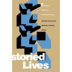 Storied Lives: The Cultural Politics of Self-Understanding