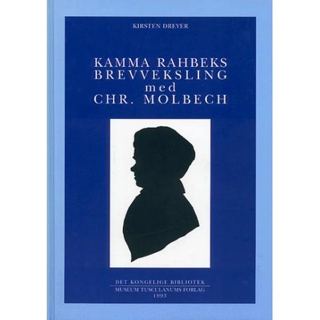 Kamma Rahbeks brevveksling med Chr. Molbech (Bind 1-3)