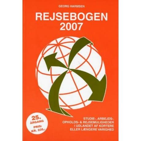 Rejsebogen: studie-, arbejds-, opholds- & rejsemuligheder i udlandet af kortere eller længere varighed (2007 (25. årgang))