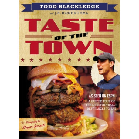 Taste of the Town: A Guided Tour of College Football's Best Places to Eat