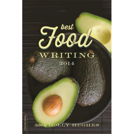 Best Food Writing 2014: 2014 edition